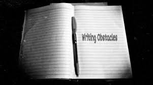 Common Obstacles To Writing