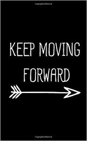 8. Keep Moving