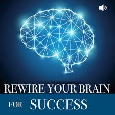 Phase 3: Rewire Your Brain