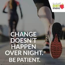 Change Doesn't Happen Overnight