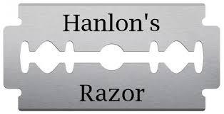 Remembering Hanlon's Razor